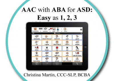 AAC with ABA for ASD; Easy as 1,2,3