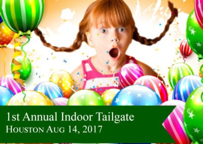1st Annual Indoor Tailgate Party HOU