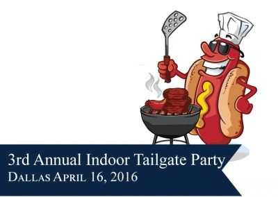 Indoor Tailgate Party – Dallas