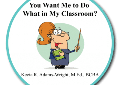 You Want Me to Do What in My Classroom