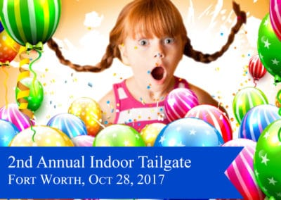 2nd Annual Indoor Tailgate Party FTW